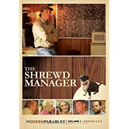 The Shrewd Manager - Modern Parables Vol 1, Lessons 5 & 6