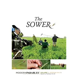 The Sower - Modern Parables Vol 1 - Lessons 9 & 10