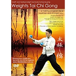 Weights Tai Chi Gong