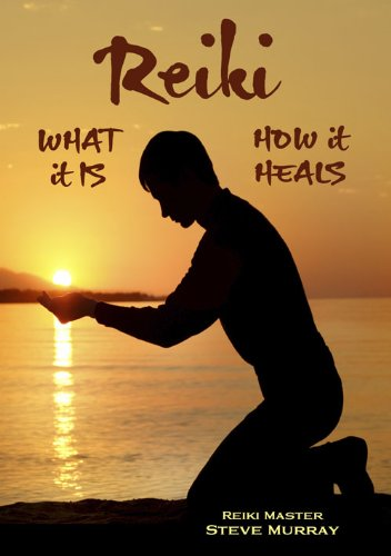 Reiki What it Is What it Heals