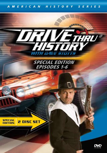 Drive Thru History American History Series Special Edition: Episodes 1-6