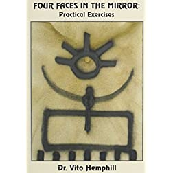 Four Faces in the Mirror: Practical Exercises