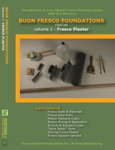 Buon Fresco Foundations: Volume 1 Fresco Plaster