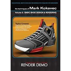 The Techniques of Mark Kokavec Volume 3: Basic Shoe Design & Rendering