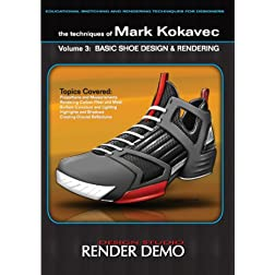 The Techniques of Mark Kokavec Volume 3: Basic Shoe Design & Rendering