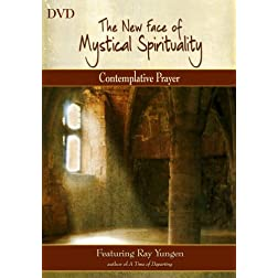 The New Face of Mystical Spirituality - Contemplative Prayer