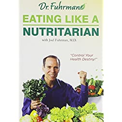 Eating like a Nutritarian