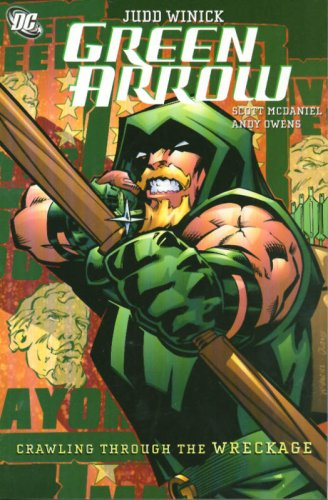 Crawling from the Wreckage (Green Arrow, Vol. 8)