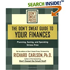 The Don't Sweat Guide to Your Finances: Planning, Saving, and Spending Stress-free (Don't Sweat Guides)