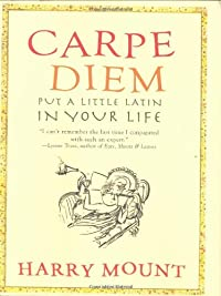 THIS WEEK'S BOOK GIVEAWAY: Carpe Diem: Put A Little Latin in Your Life