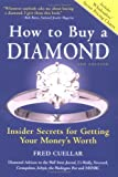 How To Buy A Diamond: Insider Secrets For Getting Your Money's Worth, 5th Edition