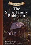 Classic Starts: The Swiss Family Robinson (Classic Starts Series)