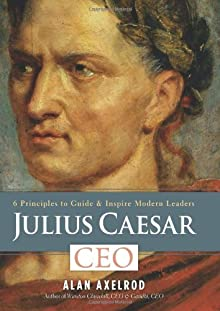 julius caesar leadership Caesar, he took the name gaius julius caesar octavian augustus was able to achieve power of rome leadership qualities augustus was a very good roman leader he.