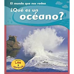 Que Es Un Oceano?/what Is An Ocean? (Lee Y Aprende, El Mundo Que Nos Rodea/the World Around Us)