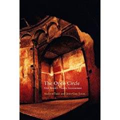 The Open Circle: Peter Brook's Theatre Environments
