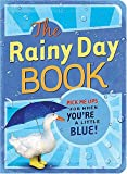 The Rainy Day Book: Pick Me Ups for When You're a Little Blue (Pick Me Up! Books)