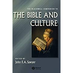 Blackwell Companion to the Bible and Culture (Blackwell Companions to Religion)
