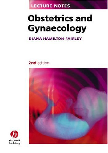 Obstetrics and Gynaecology (Lecture Notes)
