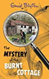 The Mystery of the Burnt Cottage (Mysteries)