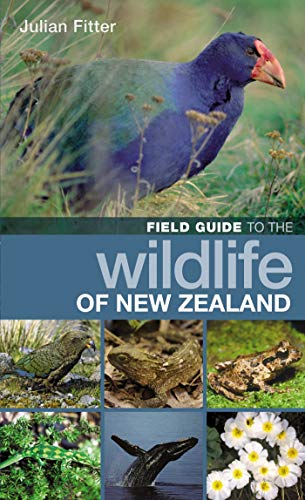 Field Guide to the Wildlife of New Zealand-Julian Fitter