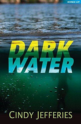 Dark Water (Wired Up)-Cindy Jefferies