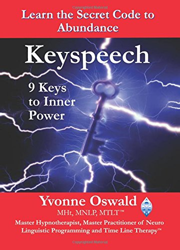 Keyspeech: 9 Keys to Inner Power-Yvonne Oswald