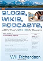 Livro Blogs, Wikis, Podcasts, and Other Powerful Web Tools for Classrooms