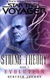 String Theory, Book 3 : Evolution (Star Trek: Voyager)
