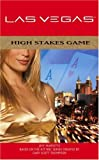High Stakes Game : Las Vegas Novel 1 (Las Vegas)