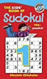The Kids\' Book of Sudoku 1!