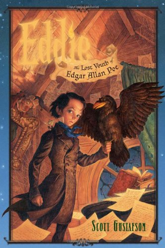 Eddie: The Lost Youth of Edgar Allan Poe-Scott Gustafson