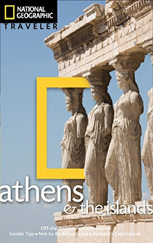 National Geographic Traveler: Athens and the Island-Joanna Kakissis