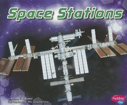 Space Stations (Exploring Space)-Martha E. H. Rustad