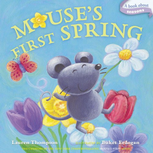 Mouse's First Spring: A Book about Seasons (Classic Board Books)-Lauren Thompson