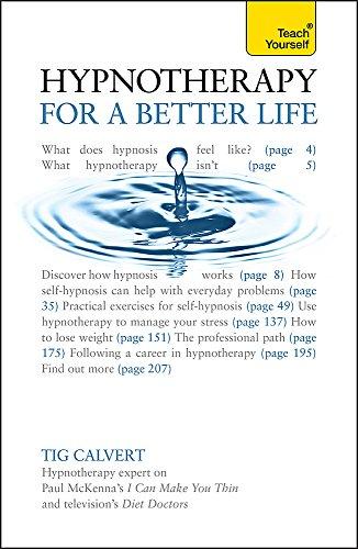 Teach Yourself Hypnosis, for a Better Life-Tig Calvert