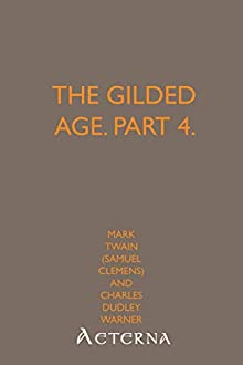a comparison of changes in the gilded age and the silicon age
