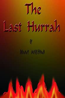 the last hurrah essay Edwin o'connor's novel the last hurrah presents an effective view of the difficult and complex life of the irish-american community in boston of the 1950's the author uses a number of characterizations to produce themes that relate to the political and social considerations of this era.