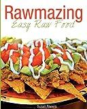 Rawmazing Easy Raw Food