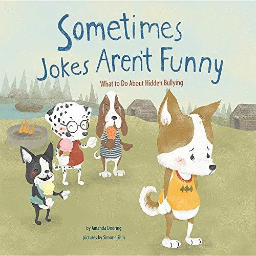 Sometimes Jokes Aren't Funny: What to Do about Hidden B - Amanda F. Doeri NEW Li