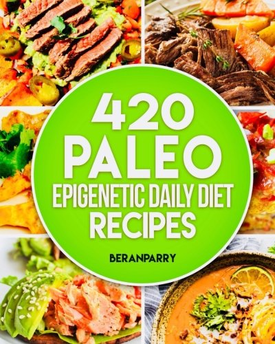 The Paleo Epigenetic Cook Book