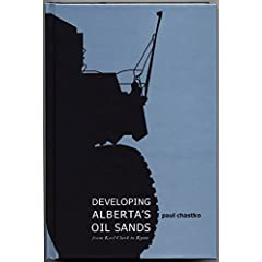 Developing Alberta's Oil Sands: From Karl Clark to Kyoto