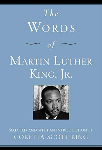 The Words of Martin Luther King-Coretta King, Martin Luther King Jr