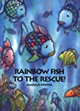Rainbow Fish to the Rescue! (BIG BOOKS)