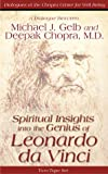 Spiritual Insights into the Genius of Leonardo da Vinci By Michael J. Gelb