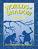 cover of Worlds of Shadow: Teaching with Shadow Puppetry