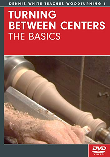 Turning Between Centers - The Basics DVD