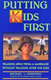 Putting Kids First: Walking Away From A Marriage Without Walking Over The Kids