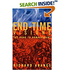 End-Time Visions: The Road to Armageddon?
