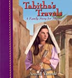 Tabitha's Travels: A Family Story for Advent (Jotham's Journey Trilogy)