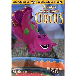 Barney - Barney's Super Singing Circus